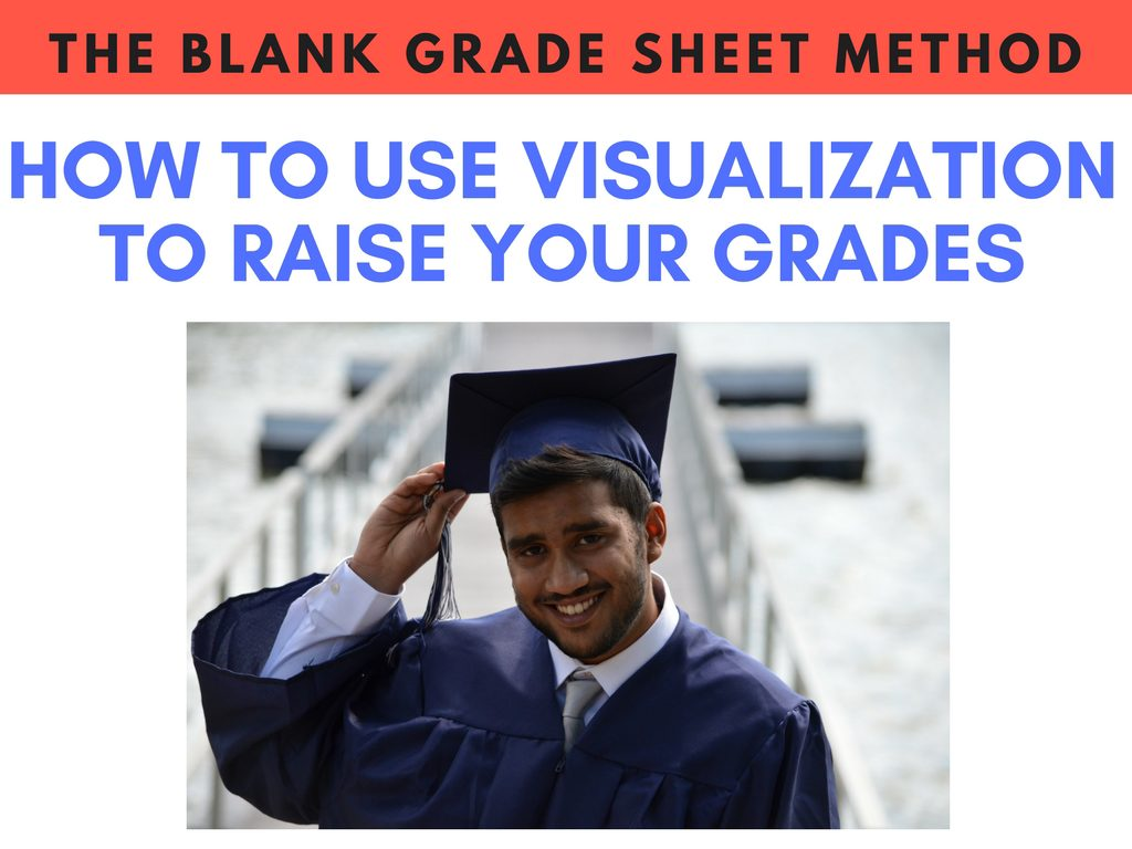 Raise Your GPA With The Blank Grade Sheet Method
