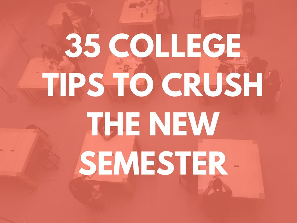 back to school  35 tips for college students to crush the