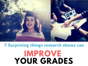 7 Surprising things than can bring up your grades
