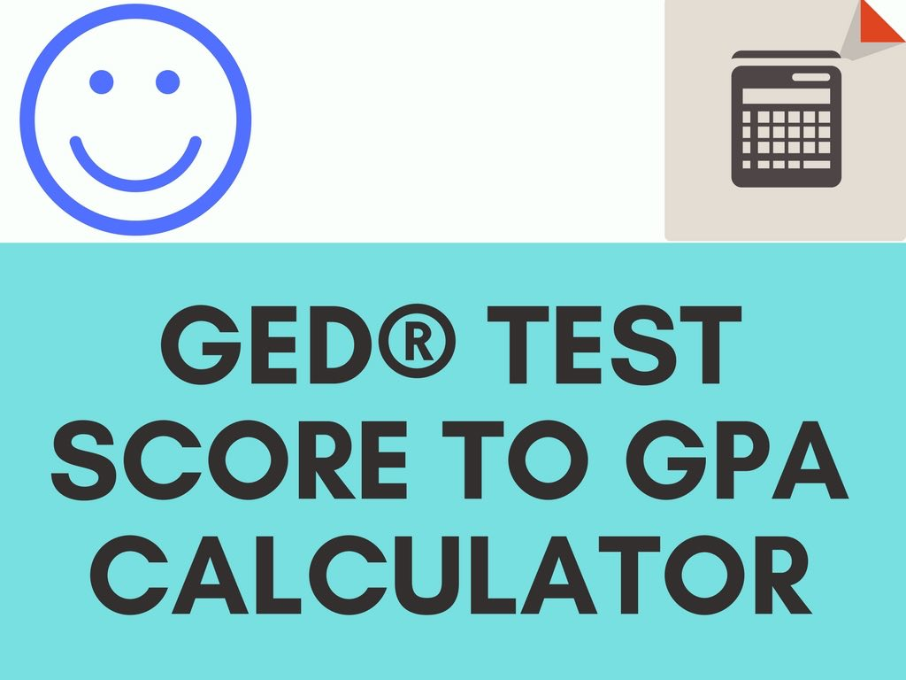 GED® Test Score To GPA Calculator | Test Prep Champions