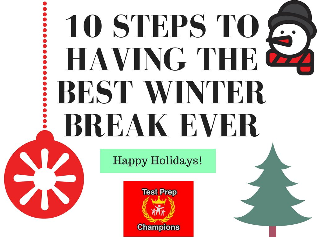 Happy Holidays! How to Have the Best Winter Break Ever