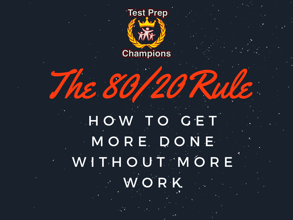 80 20 Rule For Students Test Prep Champions